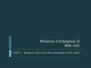 Western Civilization II HIS-102