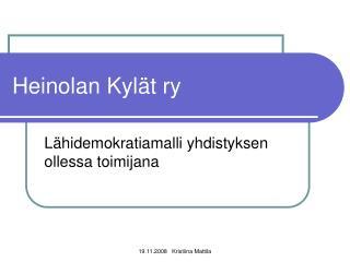 Heinolan Kyl t ry