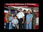 Terrorism Awareness  Prevention                 in America s Communities