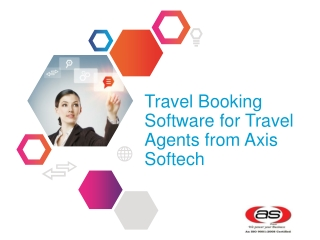 Travel Booking Software for Travel Agents from Axis Softech