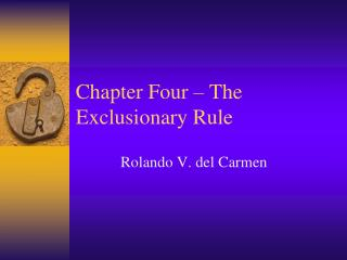 Chapter Four   The Exclusionary Rule