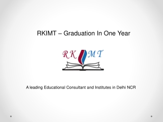 RKIMT - Graduation in One Year, One Year Graduation