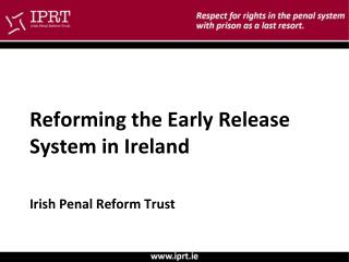 Reforming the Early Release System in Ireland