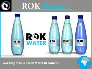 ROK Water
