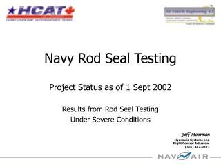 Navy Rod Seal Testing