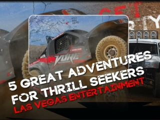 5 Great Adventures for Thrill Seekers – Las Vegas