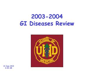 2003-2004 GI Diseases Review