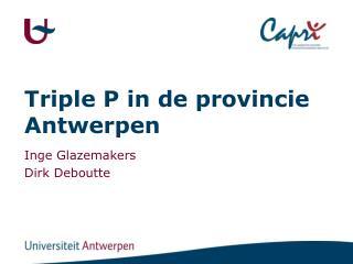 Triple P in de provincie Antwerpen