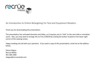 On-Line Retargeting for Tool and Equipment Retailers