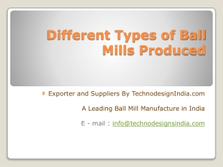Different Types of Ball Mills Produced