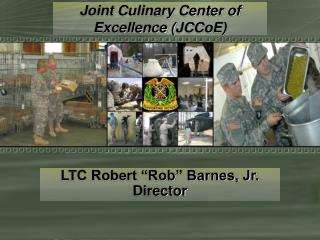 joint culinary center of excellence jccoe