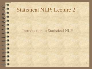Statistical NLP: Lecture 2