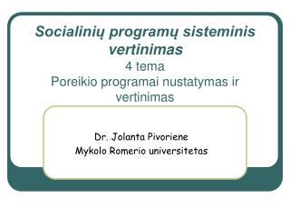 Socialiniu programu sisteminis vertinimas 4 tema Poreikio programai nustatymas ir vertinimas