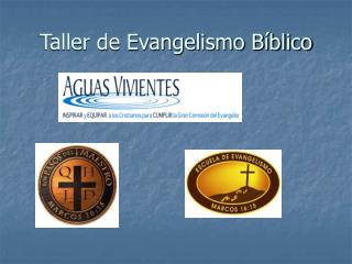 Taller de Evangelismo B blico