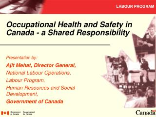 occupational health and safety in canada - a shared responsibility