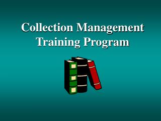 Collection Management Training Program