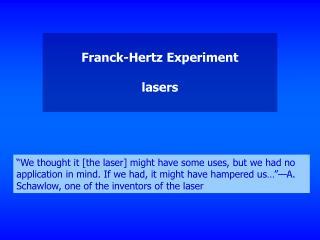 Franck-Hertz Experiment  lasers