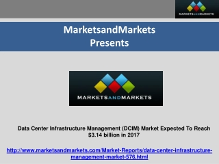 Data Center Infrastructure Management  Market 2017