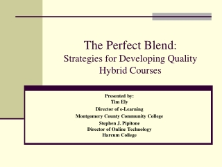 Strategies for Developing Quality Blended Courses