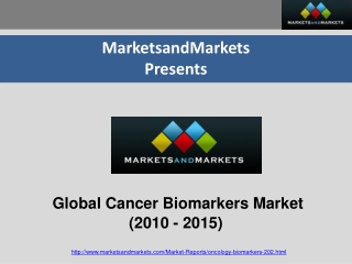 Global Cancer Biomarkers Market