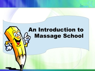 An Introduction to Massage School