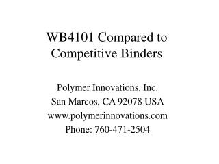 wb4101 compared to competitive binders