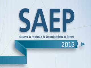 Em 2013, a aplica  o dos testes do SAEP seguir  o seguinte cronograma: