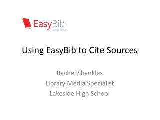 Using EasyBib to Cite Sources