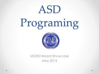 ASD Programing