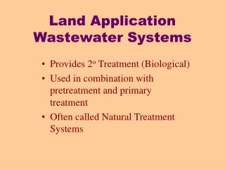 Land Application Wastewater Systems