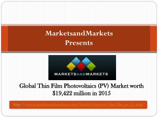 Global Thin Film Photovoltaics (PV) Market worth $19,422 mil