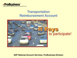 Transportation Reimbursement Account ADP National Account ...