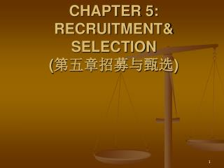 CHAPTER 5: RECRUITMENT SELECTION