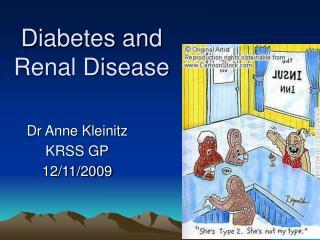 diabetes and  renal disease