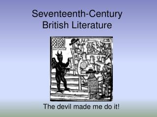 Seventeenth-Century  British Literature