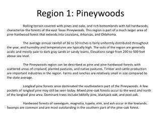 Region 1: Pineywoods