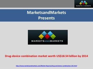 Drug-device combination market worth US$18.54 billion by 201