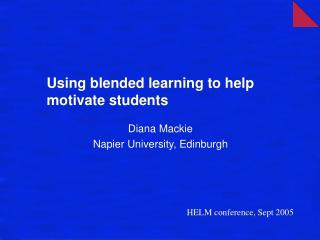 Using blended learning to help motivate students