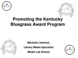 Promoting the Kentucky Bluegrass Award Program
