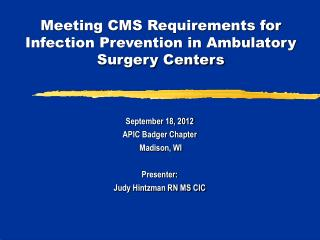Meeting CMS Requirements for Infection Prevention in Ambulatory Surgery Centers
