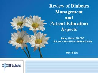 Review of Diabetes Management  and  Patient Education Aspects