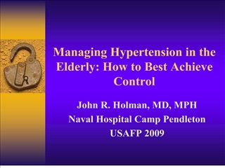 managing hypertension in the elderly: how to best achieve control