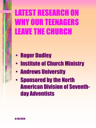 LATEST RESEARCH ON WHY OUR TEENAGERS LEAVE THE CHURCH