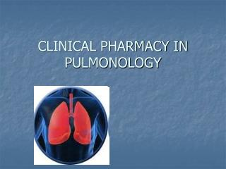 CLINICAL PHARMACY IN PULMONOLOGY