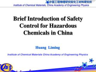 Brief Introduction of Safety Control for Hazardous Chemicals in China