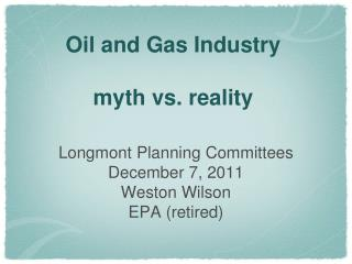 Oil and Gas Industry   myth vs. reality