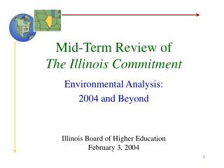 Mid-Term Review of  The Illinois Commitment