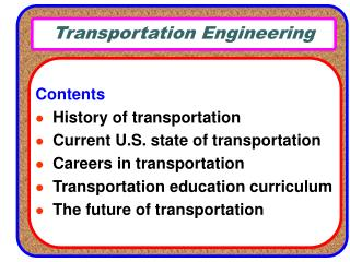 Transportation Engineering Contents History of transportation