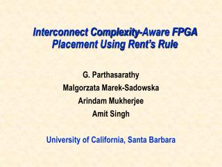 Interconnect Complexity-Aware FPGA Placement Using Rent s Rule