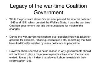 Legacy of the war-time Coalition Government
